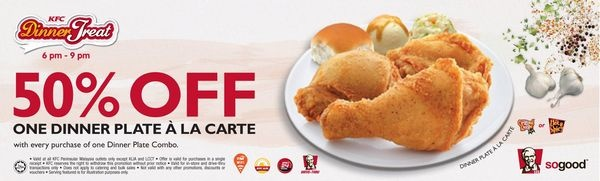 KFC Malaysia 50% Off Dinner Plate Promotion (From 13 September 2012 onwards)  http://www.mudah.co/kfc-malaysia-dinner-plate-promotion/955/