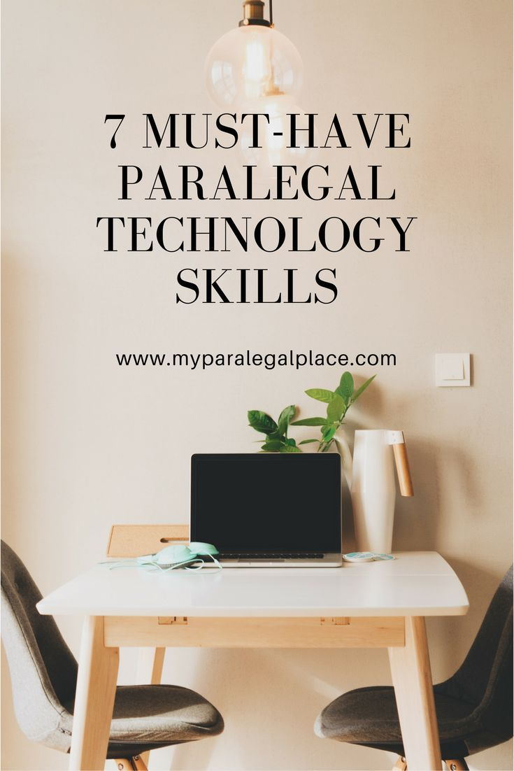 Find what skills you need Todayu0027s paralegals