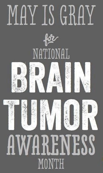 "Brain Tumor Awareness Month in May -- I get the whole ""grey matter"" thing, but gray ribbons aren't very pretty. ""/"