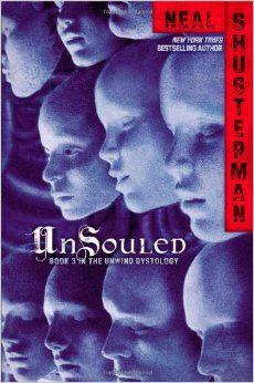 UnSouled (Unwind Dystology): Neal Shusterman: 9781442423695: Amazon.com: Books