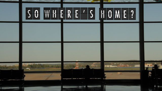 So Where's Home? explores the unique perspectives and identities of Third Culture Kids, people who have spent a significant portion of their childhood overseas.     How many times have you had that reaction when someone asked you where you are from?   How many times have you thought about this?  How many of you have mostly TCK friends?