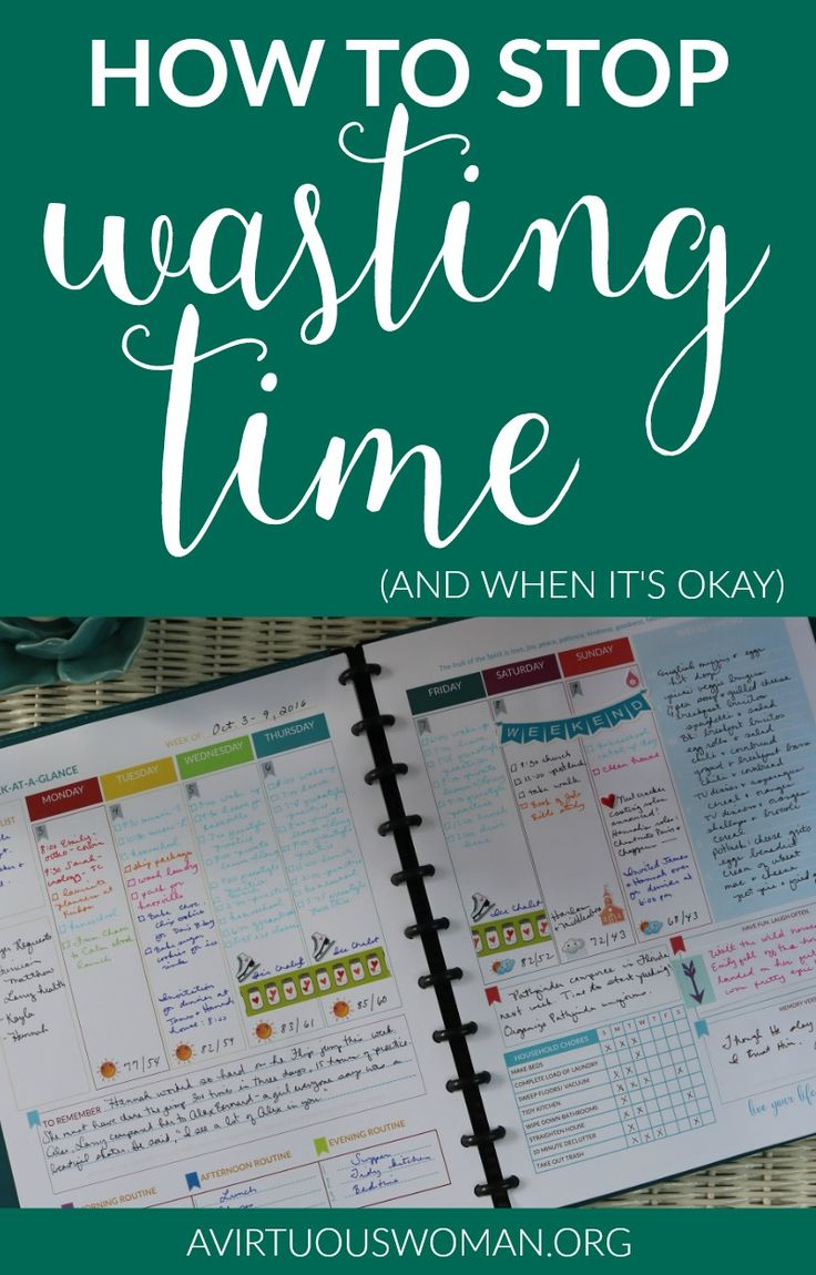 How to Stop Wasting Time {and When it's OKAY!} @ AVirtuousWoman.org