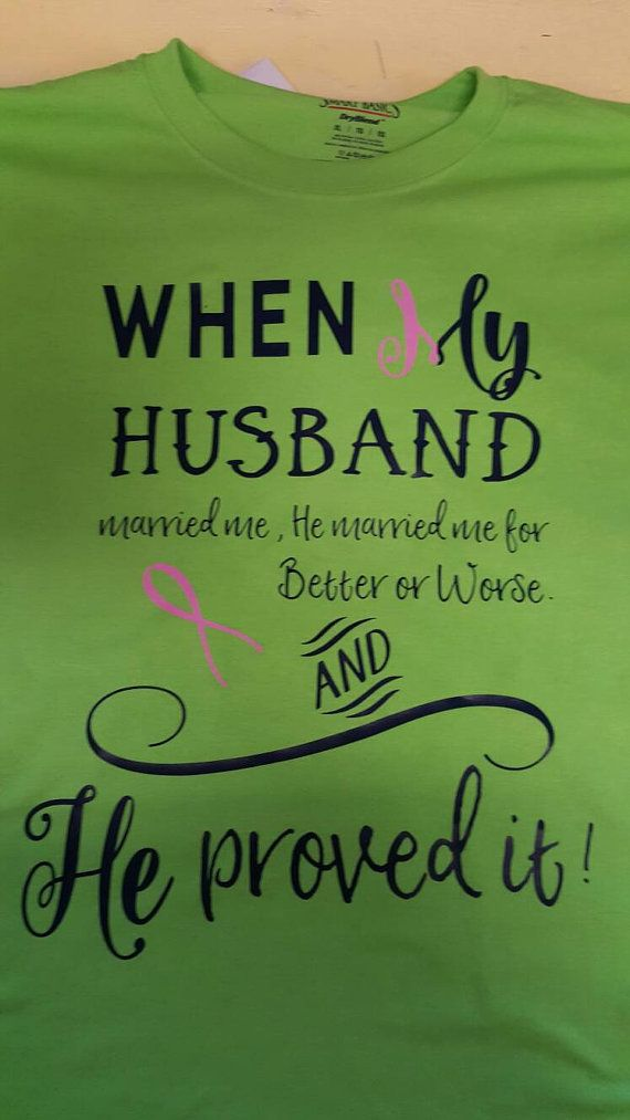 When my husband said married me he married me for better or worse and he proved it