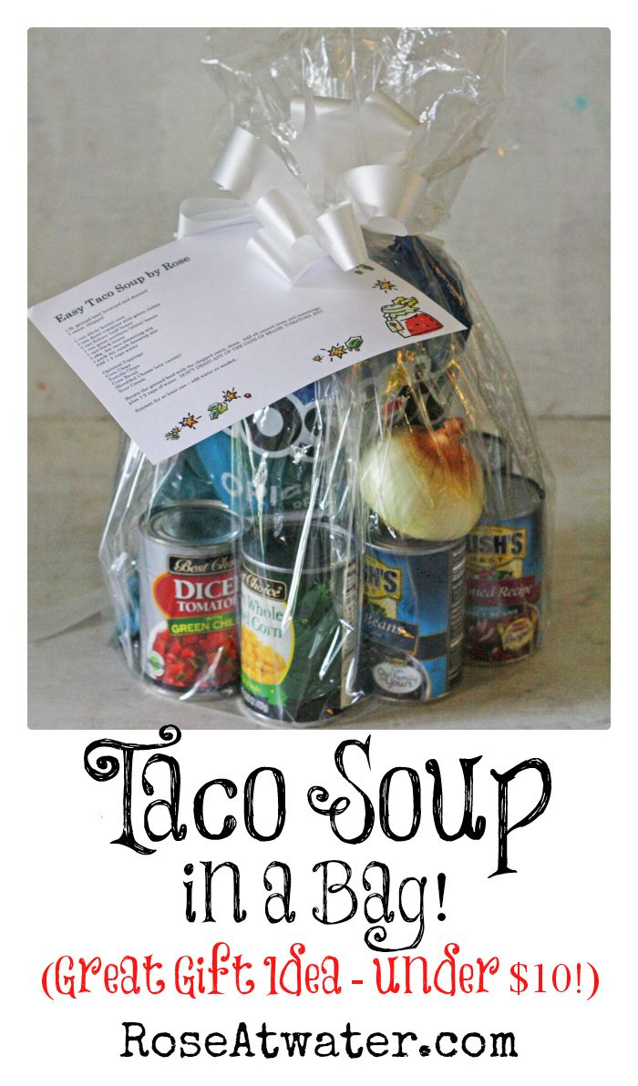 Taco Soup in a Bag (Great Gift Idea under $10!) | Crafts | Pinterest ...