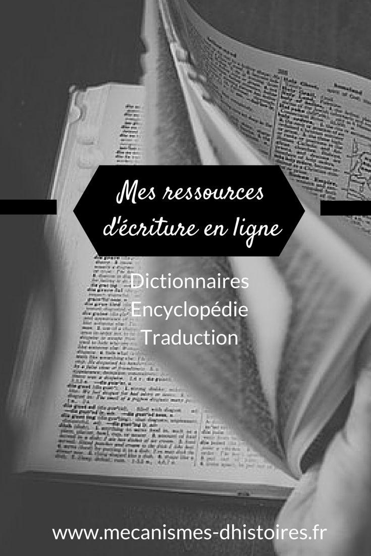Mes ressources en ligne pour écrire (dictionnaires, synonyme, encyclopédie, outils de traduction…). www.mecanismes-dhistoires.fr