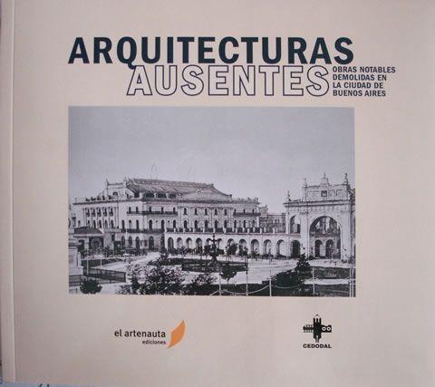 arquitecturas ausentes de Buenos Aires