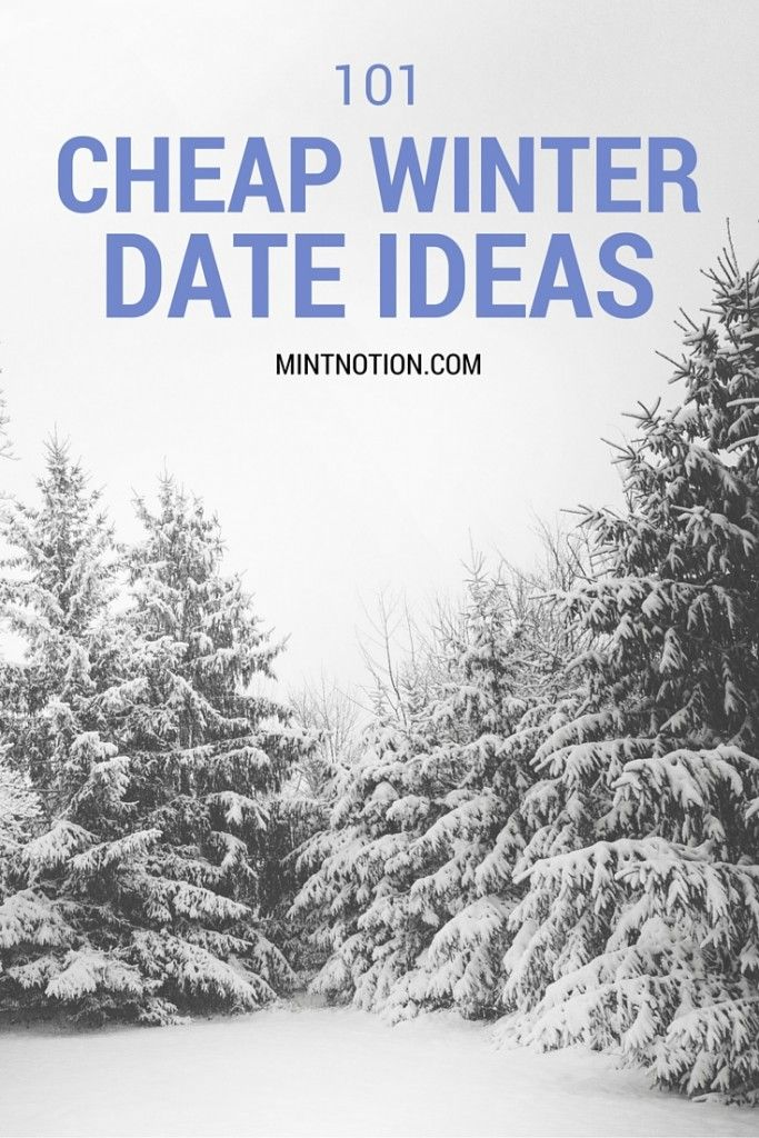 101 cheap (or FREE) fall and winter date ideas