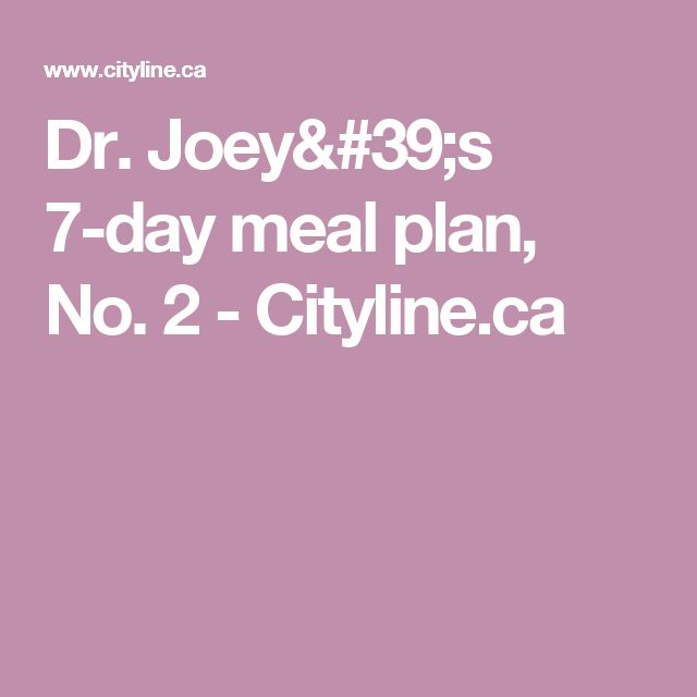 Dr. Joey's 7-day meal plan, No. 2 - Cityline.ca