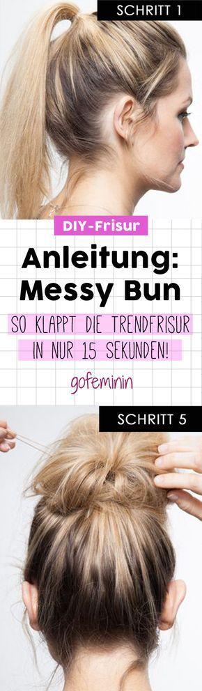 Messy Bun Anleitung: DAMIT bekommt es jeder hin!
