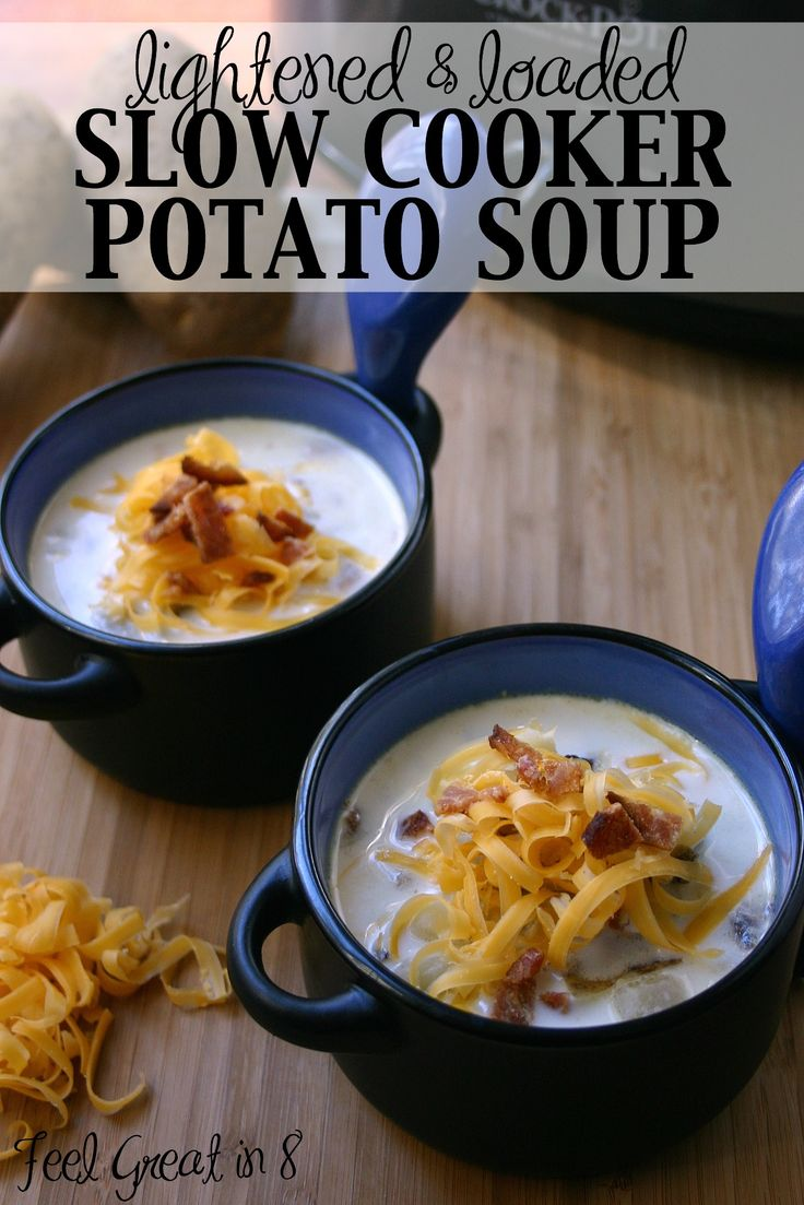 Lightened & Loaded Slow Cooker Potato Soup - This soup is the best! Loaded with baked potato fixings, but low in calories and made with only real food ingredients!