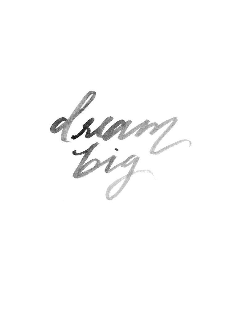 Dream Big Print - Inspirational Quote - Living Room Decor - Travel Wall Art - Adventure Inspirational Sign - Calligraphy Art Print