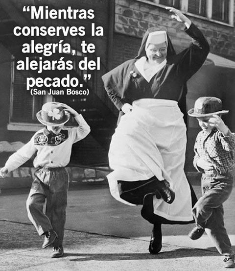 #SanJuanBosco #salesianosdecorazon #amor_catolico estad siempres alegres.