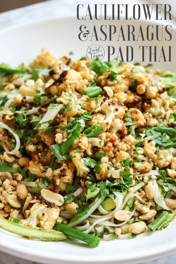 Cauliflower & Asparagus Pad Thai  - Healthy #Vegan Dinner / Lunch Recipes - #plantbased #cleaneating - The Local Vegan // www.thelocalvegan.com