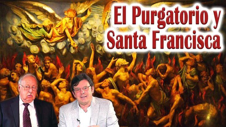 El Purgatorio y Santa Francisca Romana - Rey de Reyes