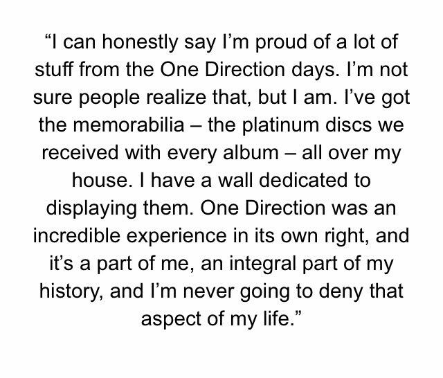 ZAYN SAID THIS IN HIS BOOK IM SO PROUD OF HIM
