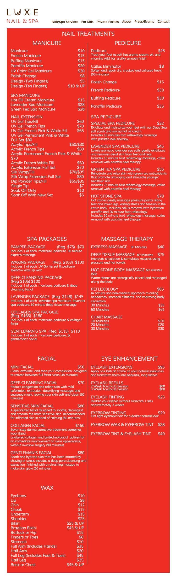 Nail/Spa Services: Manicure, Pedicure, Spa Packages, Massage Therapy, Facial, Eye Enhancement and Waxing