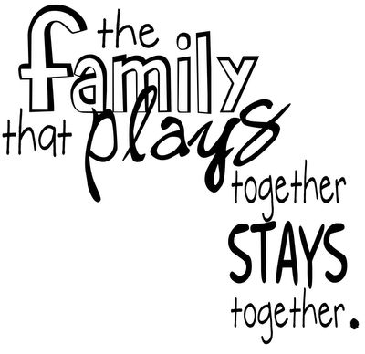 Gotta have family...and fun!