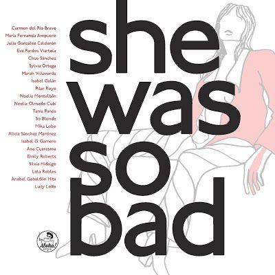 CRUCE DE CABLES: She was so bad! Narrativa Pulp escrita por mujeres...