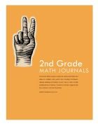 Download 90 2nd grade math journal tasks aligned with the Common Core State Standards.