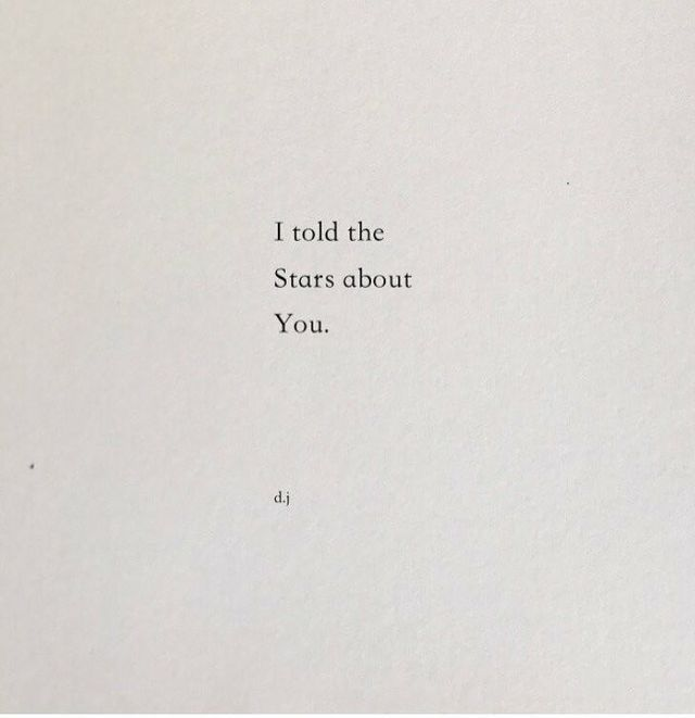 Soulmate Quotes : I told the stars about you