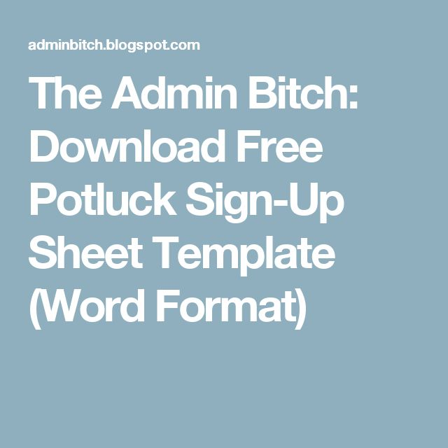 The Admin Bitch Download Free Potluck Sign-Up Sheet Template (Word - Sign Sheet Template