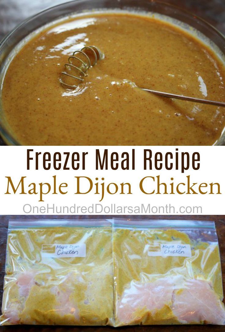 Freezer Meal Recipe,  Maple Dijon Chicken, Chicken Freezer Meal Recipes