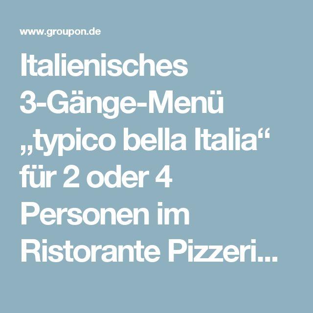 """Italienisches 3-Gänge-Menü """"typico bella Italia"""" für 2 oder 4 Personen im Ristorante Pizzeria Mario (bis zu 56% sparen*)"""