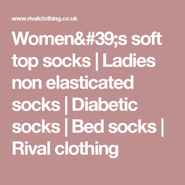 Women's soft top socks | Ladies non elasticated socks | Diabetic socks | Bed socks | Rival clothing