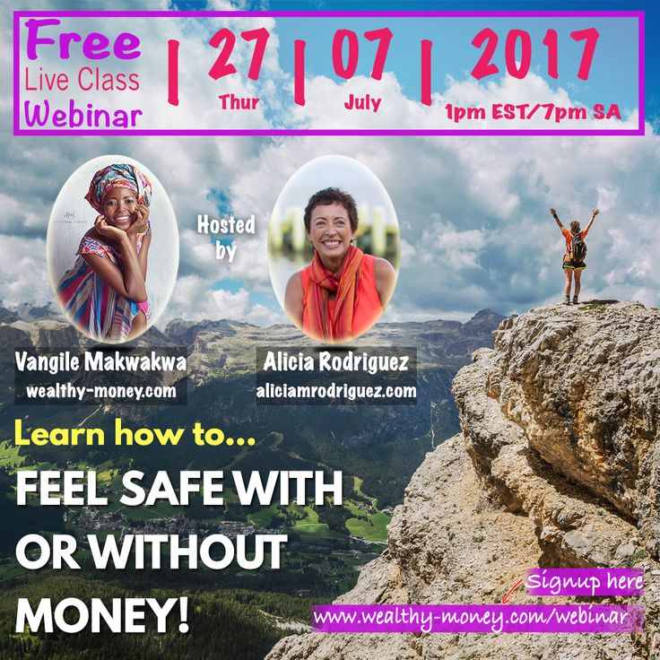FREE LIVE CLASS and WEBINAR - How to Overcome Financial Fear of Life & Business Transitions  THURSDAY, JULY 27TH  AT 1 PM EASTERN / 7 PM SOUTH AFRICAN