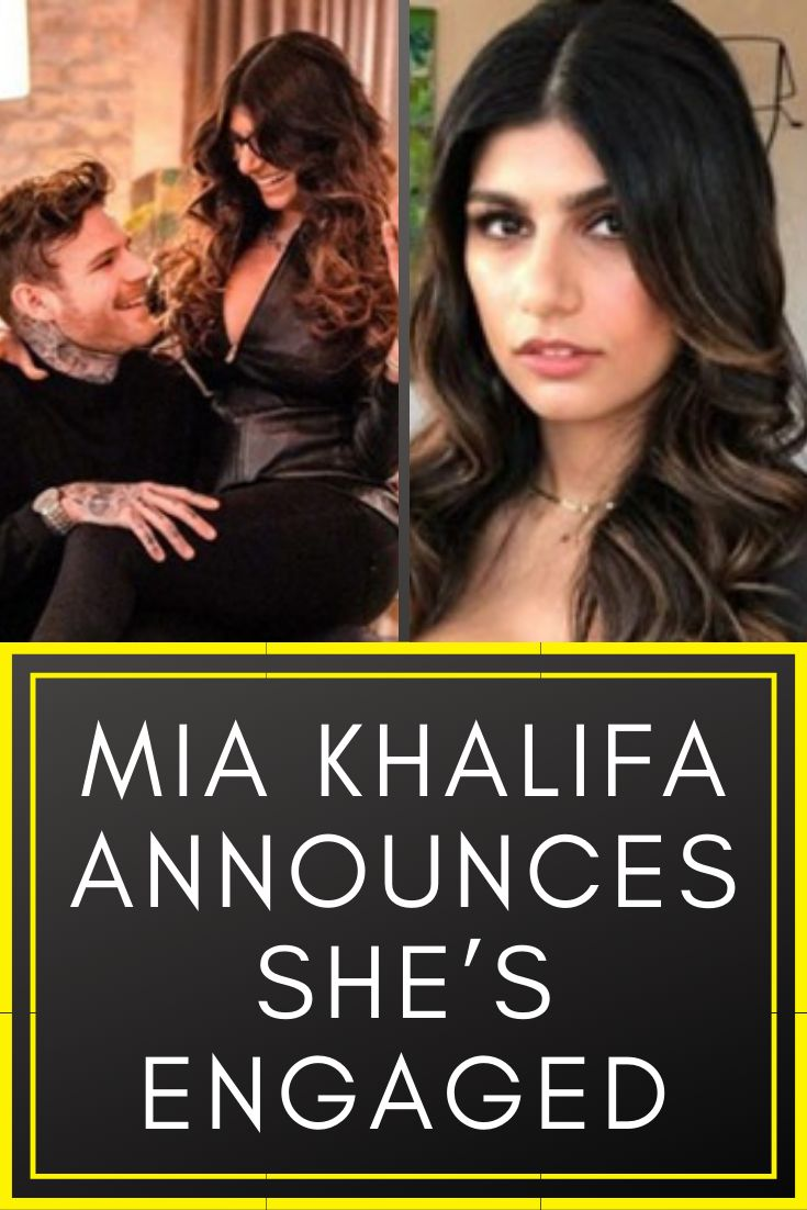 Mia Khalifa Announces She's Engaged