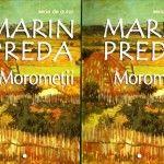 """""""Moromeții"""" (volumul 1) de Marin Preda"""