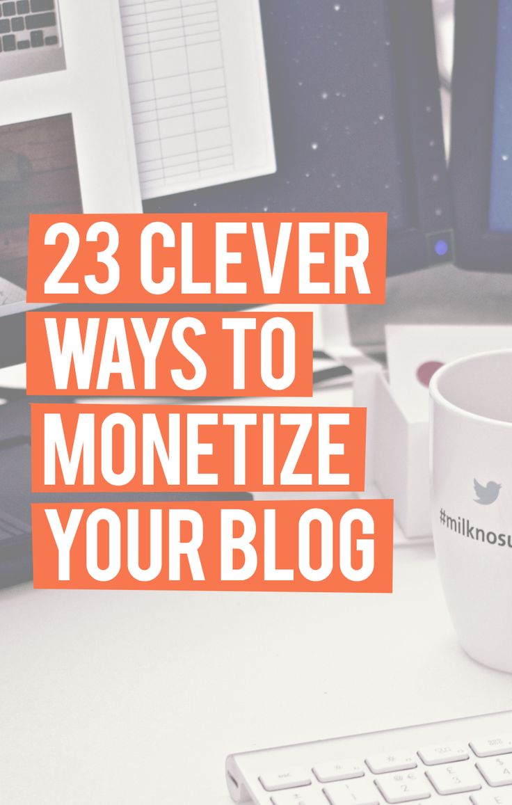 Are you looking for more ways to monetize your blog? Here are 23 clever ways for mastering monetization on your blog or website!