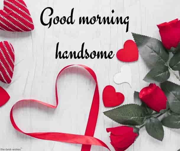 Romantic Good Morning Message For Husband Best Collection Good Morning Love Good Morning Handsome Romantic Good Morning Messages