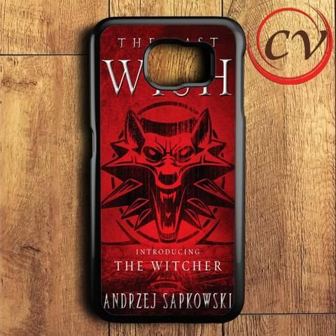 The Last Wish The Witcher Samsung Galaxy S7 Case