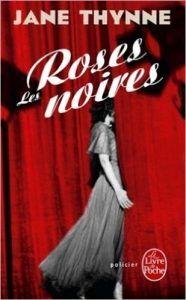 Les roses noires / Jane Thynne - Les pipelettes en parlent...