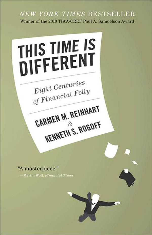This Time Is Different: Eight Centuries of Financial Folly eBook: Carmen M. Reinhart, Kenneth Rogoff: Amazon.de: Kindle-Shop