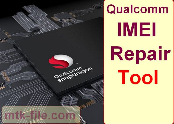 Qualcomm IMEI Repair Driver | mtk file in 2019 | Tools