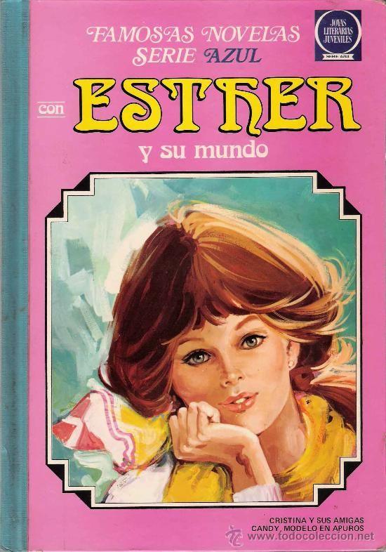 Esther y su mundo ; Cristina y sus amigas ; Candy, modelo en apuros - 2ª ed. 1981 Aún conservo el mío de la misma edición. Sorprendida de ver que un ejemplar de estos se ha vendido por 75 euros