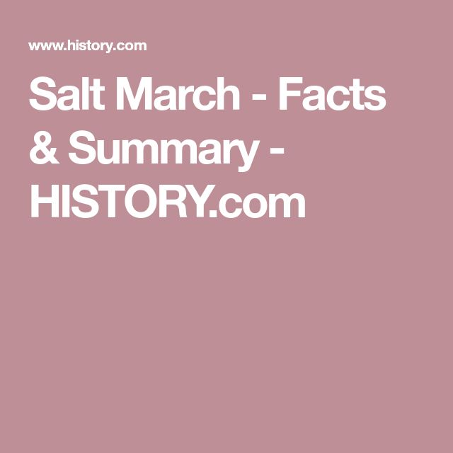 Salt March - Facts & Summary - HISTORY.com