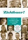 Titel  Zichtbaar! : ambities van schoolbestuurders in persoonlijke verhalen -  Van Blijswijk, Rikie (redacteur) -  plaats 458.1 # Organisatie - Management