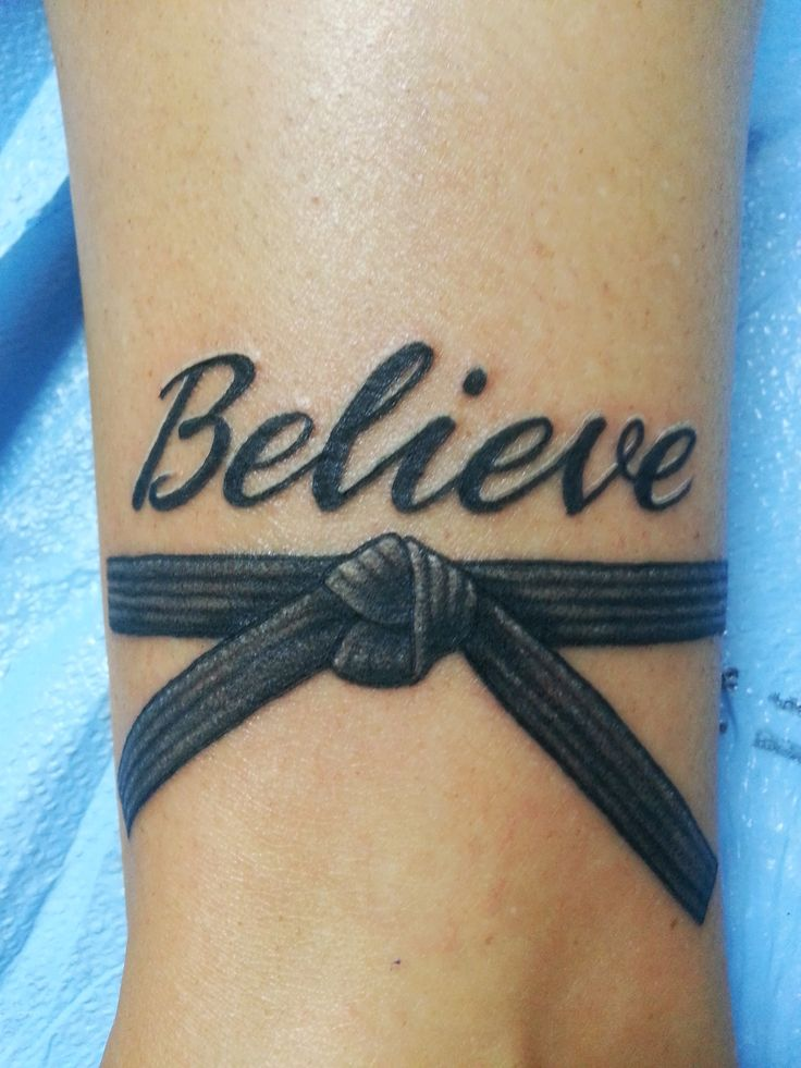 """My new tattoo! When we did boot camp for our Black belts our motto was """"We Believe"""""""