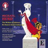 Michael Hurd: The Window of Ephesus; Mr. Owen's Great Endeavour [CD], 15970541