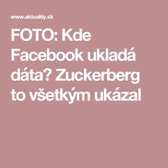 FOTO: Kde Facebook ukladá dáta? Zuckerberg to všetkým ukázal