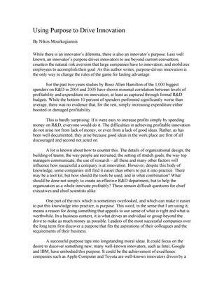 """#ΝίκοςΜουρκογιάννης: Άρθρο """"Using Purpose to Drive Innovation""""  Ο Νίκος Μουρκογιάννης, συγγραφέας του βιβλίου  ''Purpose: The Starting Point of Great Companies"""" είναι ένας από τους πιο επιτυχημένους συμβούλους επιχειρήσεων, ο οποίος με τις γνώσεις και τη μεγάλη εμπειρία του στο επιχειρήν, οδηγεί επιχειρηματίες στην επιτυχία."""
