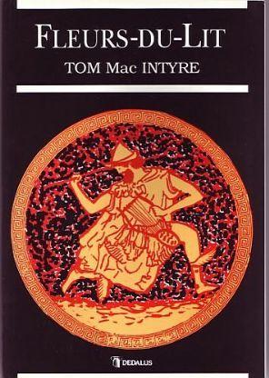 MacIntyre, Tom - Fleurs-du-Lit (Signed First Edition)