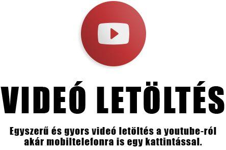 Youtube videó letöltés