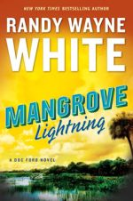 Crime novel MANGROVE LIGHTNING by Randy Wayne White