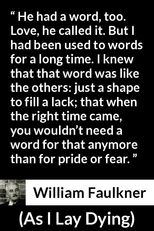 the humorous instances in william faulkners novel as i lay dying Gibson's book club reads as i lay dying, by william faulkner our book club is free and open to the public, newcomers are encouraged join us for every month, or deal yourself in as the spirit moves you.