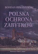 Wydawnictwo Naukowe Scholar :: :: POLSKA OCHRONA ZABYTKÓW
