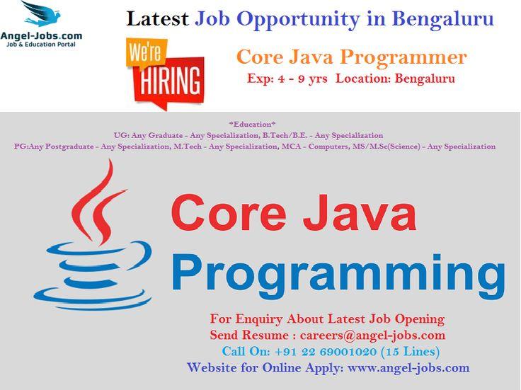 #VacancyinBengaluru #JobsinBengaluru #Careers #Jobs #AngelJobs  Core java Openings Exp: 4 - 9 yrs Location: Bengaluru Interested candidates may forward their resumes to careers@angel-jobs.com or Call on: +91 22 69001020 (15 Lines) Website : www.angel-jobs.com  #CoreJava #multithreading #swing #servlets #designpattern